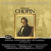 Play & Download Obras Maestras de la Música Clásica, Vol. 6 / Frédéric Chopin by Arthur Rubinstein | Napster