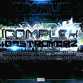 Complex Destroyerz - EP by Various Artists