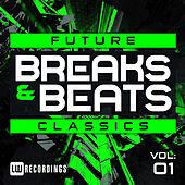 Play & Download Future Breaks & Beats Classics Vol. 1 - EP by Various Artists | Napster