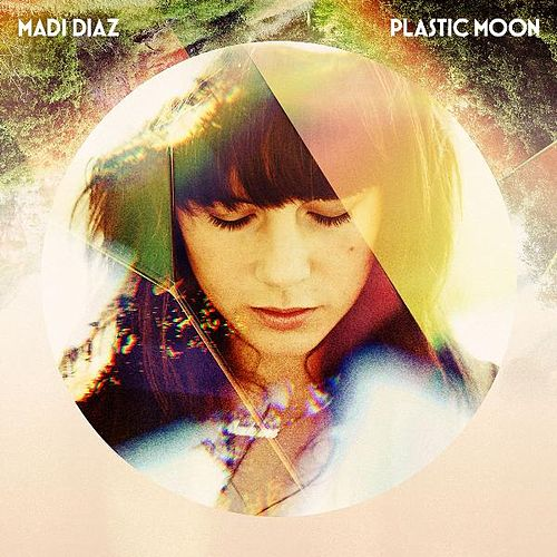 Play & Download Plastic Moon by Madi Diaz | Napster