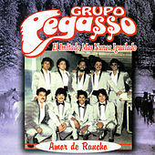 Play & Download Amor de Rancho by Grupo Pegasso | Napster