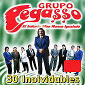 30 Inolvidables by Grupo Pegasso