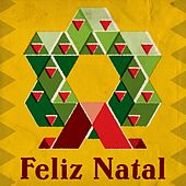 Play & Download Feliz Natal by Various Artists | Napster