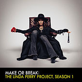 Play & Download The Linda Perry Project, Season 1 by Various Artists | Napster