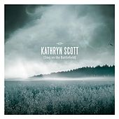 Play & Download Sing on the Battlefield by Kathryn Scott | Napster