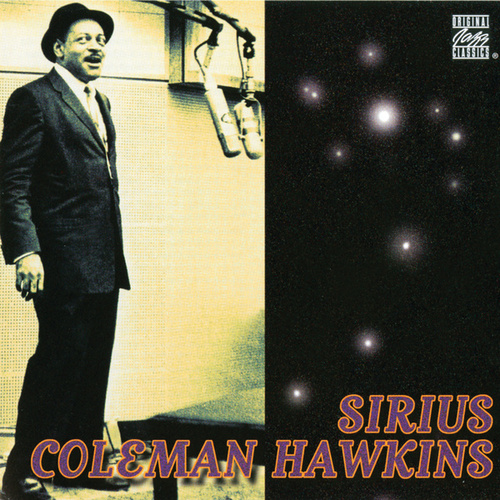 Play & Download Sirius by Coleman Hawkins | Napster