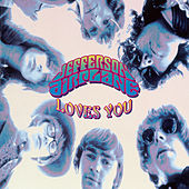 Play & Download Jefferson Airplane Loves You by Jefferson Airplane | Napster