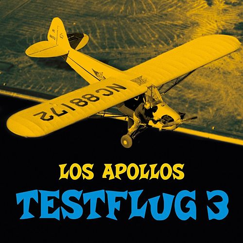 Play & Download Testflug 3 by The Apollo's | Napster