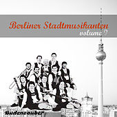 Play & Download Berliner Stadtmusikanten 9 by Various Artists | Napster