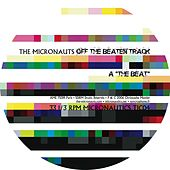 Play & Download Off the Beaten Track - EP by The Micronauts | Napster