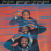 When Will I See You Again by The O'Jays