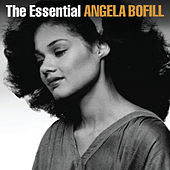 Play & Download The Essential Angela Bofill by Angela Bofill | Napster