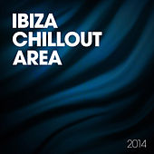 Play & Download Ibiza Chillout Area 2014 by Various Artists | Napster