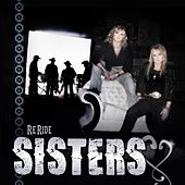 Play & Download Reride by Sisters | Napster