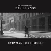 Play & Download Evryman For Himself by Daniel Knox | Napster