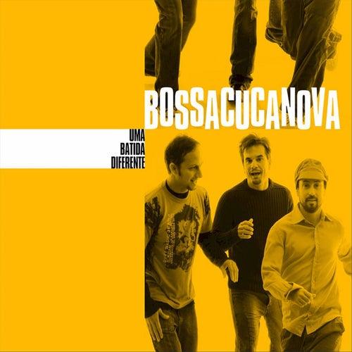 Play & Download Uma Batida Diferente by BossaCucaNova | Napster