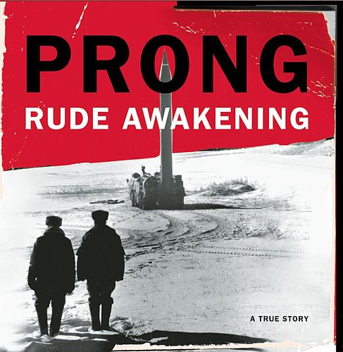 Play & Download Rude Awakening by Prong | Napster