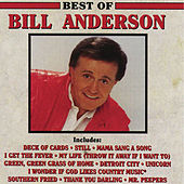 Play & Download Best Of Bill Anderson by Bill Anderson | Napster