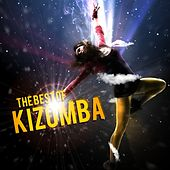 The Best of Kizomba by Various Artists