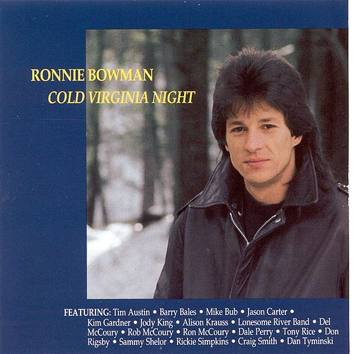 Play & Download Cold Virginia Night by Ronnie Bowman | Napster