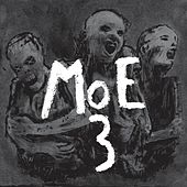 Play & Download 3 by moe. | Napster