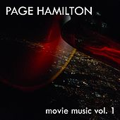 Page Hamilton - Movie Music Vol.1 by Page Hamilton