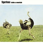 Play & Download Shake a Mountain by Figurines | Napster