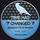 Play & Download Kickin' It Ep by Benedetto & Farina | Napster