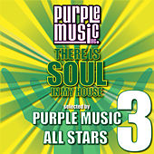 Play & Download There Is Soul in My House - Purple Music All-Stars 3 by Various Artists | Napster