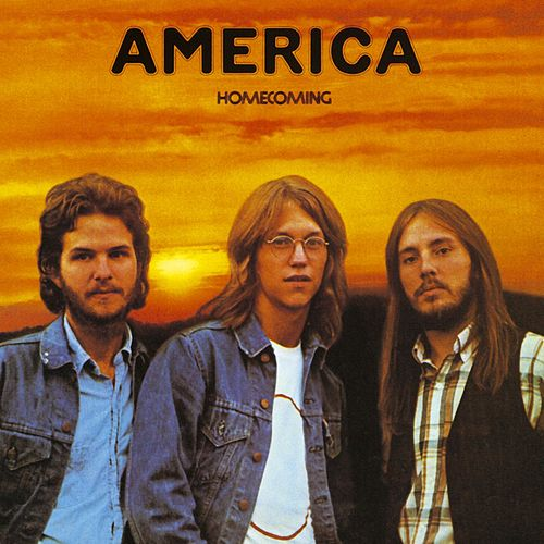 Play & Download Homecoming by America | Napster