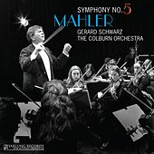 Play & Download Mahler: Symphony No. 5 by Colburn Orchestra | Napster