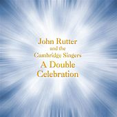 Play & Download Rutter: A Double Celebration by Various Artists | Napster