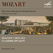 Play & Download Mozart: Divertimentos K. 136, K. 137 & K. 138 by Moscow Virtuosi | Napster