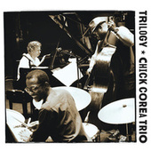 Play & Download Trilogy by Chick Corea Trio | Napster