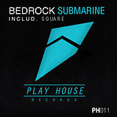 Play & Download Submarine by Bedrock | Napster