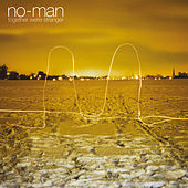 Play & Download Together We're Stranger by No-Man | Napster