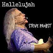 Play & Download Hallelujah by Steve Probst | Napster