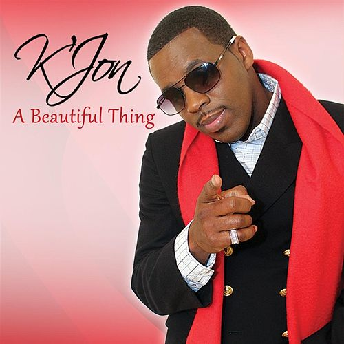 Play & Download A Beautiful Thing by K'Jon | Napster