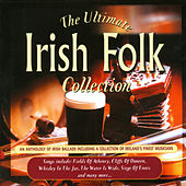 Play & Download The Ultimate Irish Folk Collection by Various Artists | Napster