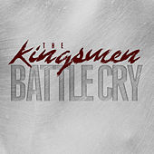 Play & Download Battle Cry by The Kingsmen (Gospel) | Napster