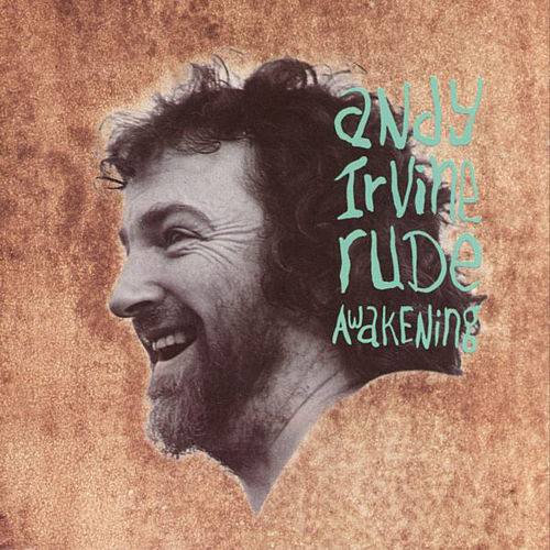 Play & Download Rude Awakening by Andy Irvine | Napster