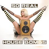50 Real House Bombs by Various Artists