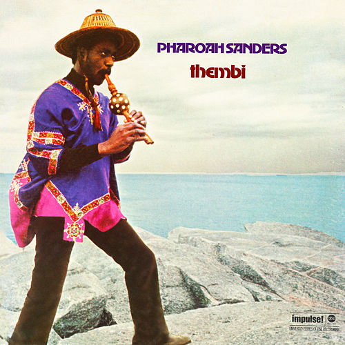 Play & Download Thembi by Pharoah Sanders | Napster