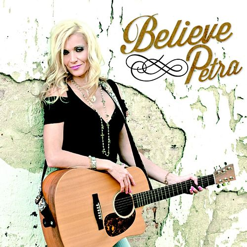 Play & Download Believe by Petra | Napster