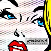 Play & Download Eyestronic 4 by Various Artists | Napster