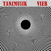 Play & Download Tanzmusik Vier by Various Artists | Napster