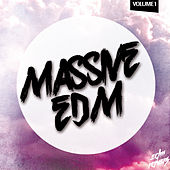 Massive EDM, Vol. 1 by Various Artists