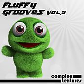 Fluffy Grooves, Vol. 5 by Various Artists