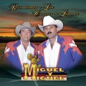 Play & Download Recordando los Cadetes de Linares by Miguel Y Miguel | Napster