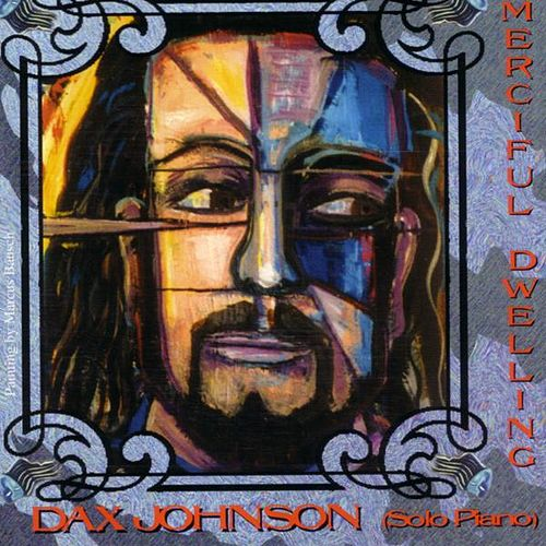 Play & Download Merciful Dwelling by Dax Johnson | Napster